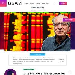 Crise financière : laisser crever les banques