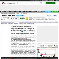 Orange : lance de nouveaux services mobiles pour faciliter la gestion financière sur smartphone