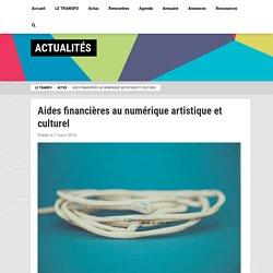 Aides financières au numérique artistique et culturel