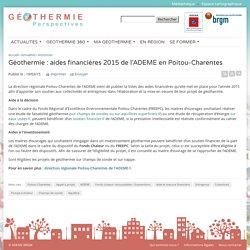 Géothermie : aides financières 2015 de l'ADEME en Poitou-Charentes