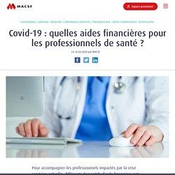 Crise du Covid-19 : quelles aides financières pour vous, professionnels de santé ?