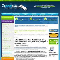 Résumé des crédits d'impôts 2012 mise à jour le 28 février...