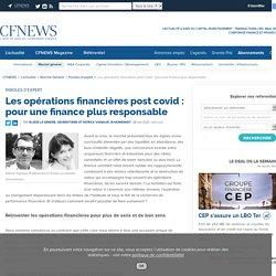 Les opérations financières post covid : pour une finance plus responsable - CFNEWS
