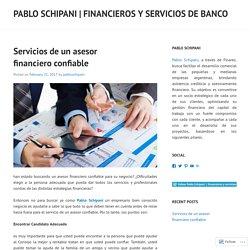 Servicios de un asesor financiero confiable