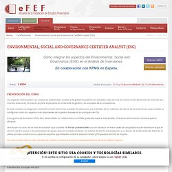 eFEF - Escuela de la Fundación de Estudios Financieros - Environmental, Social and Governance Certified Analyst (ESG)