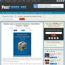 Moneda, banca y mercados financieros, 10ma Edición – Frederic S. Mishkin