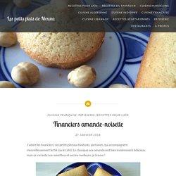 Financiers amande-noisette – Les petits plats de Mouna