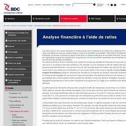 Les ratios financiers pour analyser votre entreprise