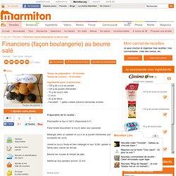 Financiers (façon boulangerie) au beurre salé - Recette de cuisine Marmiton : une recette