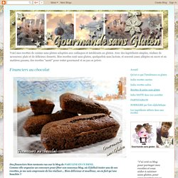 Gourmande sans gluten: Financiers au chocolat