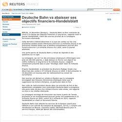 Deutsche Bahn va abaisser ses objectifs financiers-Handelsblatt