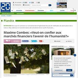Maxime Combes: «Veut-on confier aux marchés financiers l'avenir de l'humanité?»