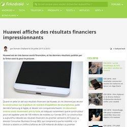 Huawei affiche des résultats financiers impressionnants