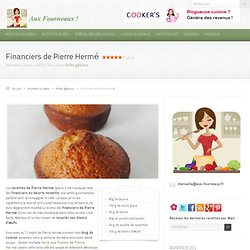 Financiers de Pierre Hermé