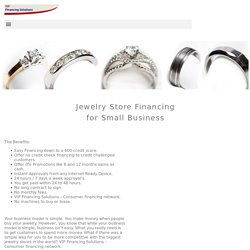 Jewelry Store Financing with Easy Approvals - VIP Financing Solutions