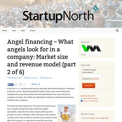 What angels look for in a company: Market size and revenue model (part 2 of 6) | StartupNorth (Build 20100722155716)