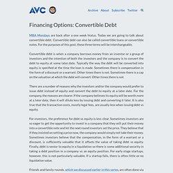 Financing Options: Convertible Debt