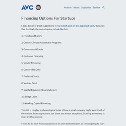 A VC: Financing Options For Startups