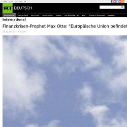 """Finanzkrisen-Prophet Max Otte: """"Europäische Union befindet sich wie einst die DDR im Endstadium"""" — RT Deutsch"""