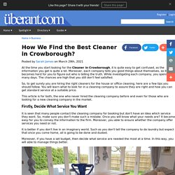 How We Find the Best Cleaner in Crowborough?