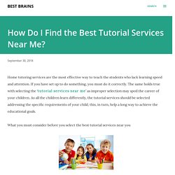 How Do I Find the Best Tutorial Services Near Me?