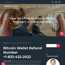 How Do I Find My Bitcoin Wallet Number? ☎️ +1-833-422-2022