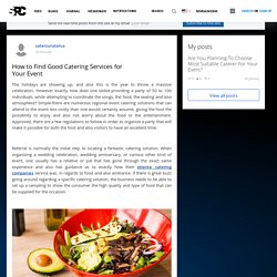 How to Find Good Catering Services for Your Event