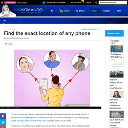 Find the exact location of any phone
