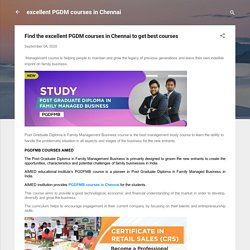 Find the excellent PGDM courses in Chennai to get best courses