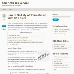 How to Find My W2 Form Online With H&R Block