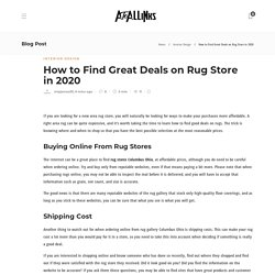 How to Find Great Deals on Rug Store in 2020