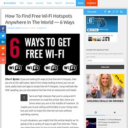 How To Find Free Wi-Fi Hotspots Anywhere In The World — 6 Ways