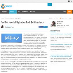 Find Out Need of Hydration Pack Bottle Adapter
