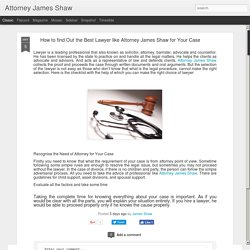 Find the best lawyer In texas - James Shaw Attorney