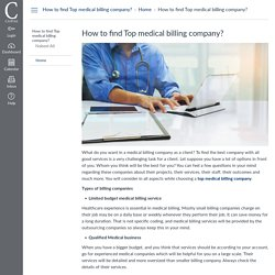 How to find Top medical billing company? : Home: How to find Top medical billing company?
