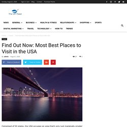 Find Out Now: Most Best Places to Visit in the USA
