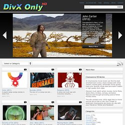 Watch HD Movies Online – DivX Only