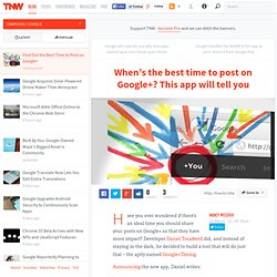 Find Out the Best Time to Post on Google+