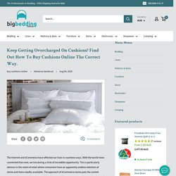 Find Out How To Buy Cushions Online