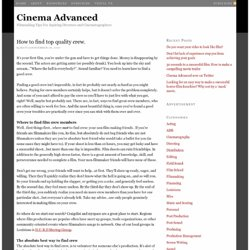 How to find top quality crew. — Cinema Advanced Cinema Advanced
