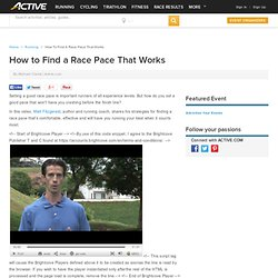 How to Find a Race Pace That Works
