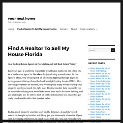 Find A Realtor To Sell My House Florida - your next home