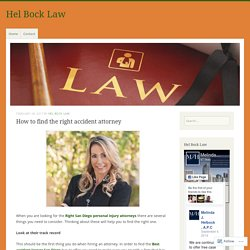 How to find the right accident attorney – Hel Bock Law