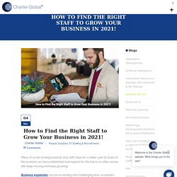 How to Find the Right Staff to Grow Your Business in 2021!