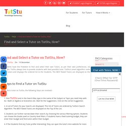Find and Select a Tutor on TutStu, How?