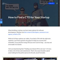 How to Find a CTO for Your Startup: The Founder's Guide