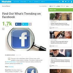 Find Out What's Trending on Facebook