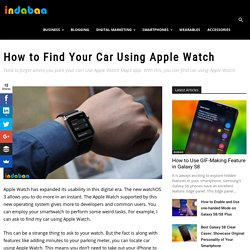 How to Find Your Car Using Apple Watch