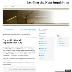 Custom FindControl Implementation (C#) « Leading the Next Inquis