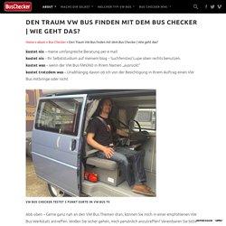 Den Traum VW Bus finden mit dem Bus Checker